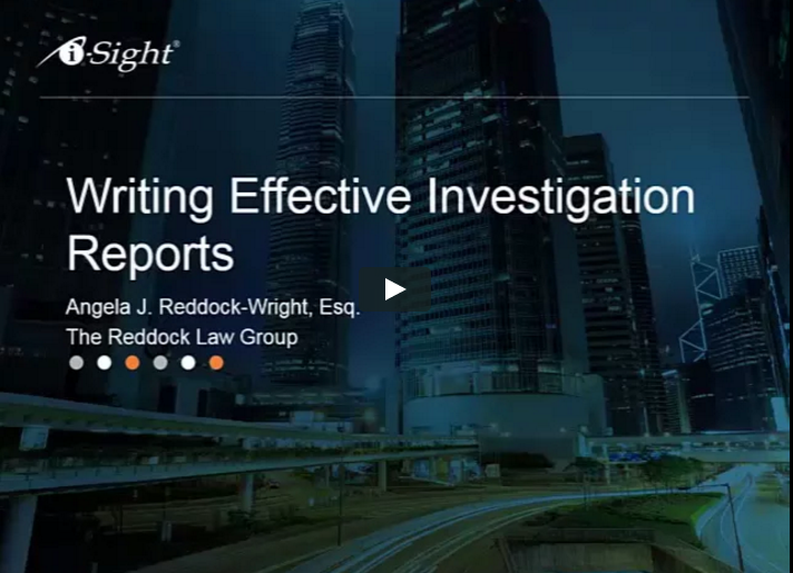 Webinar Writing Effective Investigation Reports