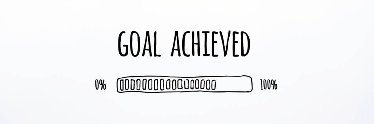 Goal achieved - monitor efficacy of actions